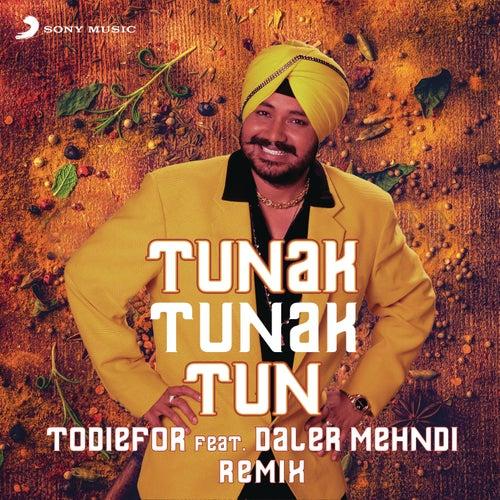 Tunak Tunak Tun (Remix) de ToDieFor