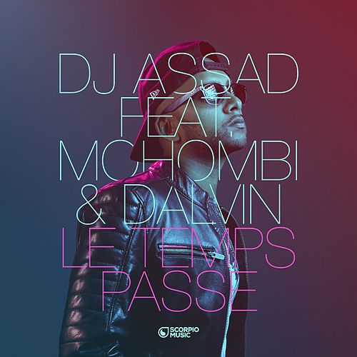 Le temps passe by DJ Assad