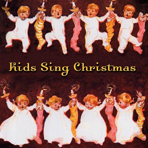 Kids Sing Christmas by Christmas Singers