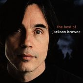 The Next Voice You Hear - The Best Of Jackson Browne by Jackson Browne