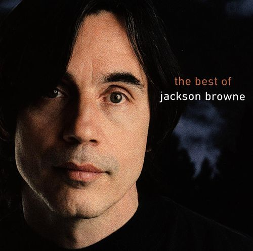 The Next Voice You Hear - The Best Of Jackson Browne de Jackson Browne