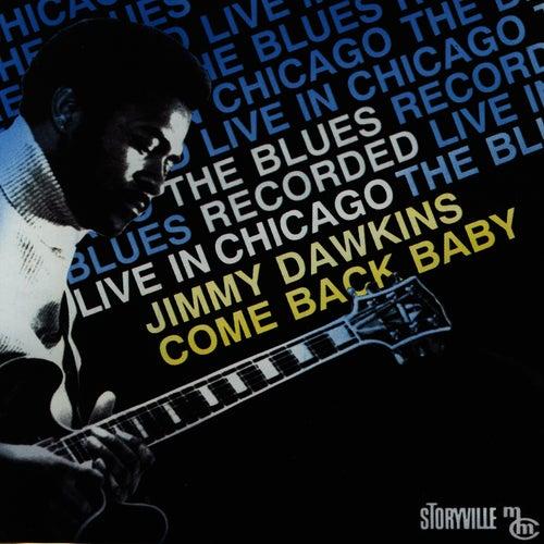 Come Back Baby de Jimmy Dawkins