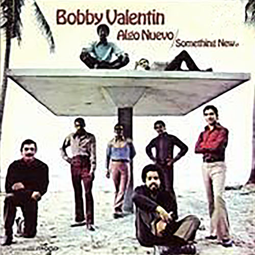 Algo Nuevo de Bobby Valentin