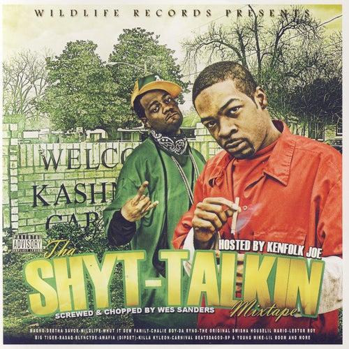 Tha Shyt-Talkin Mixtape by Various Artists