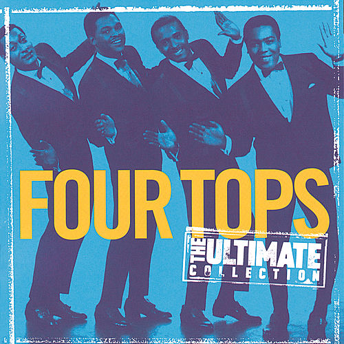 The Ultimate Collection:  Four Tops de The Four Tops