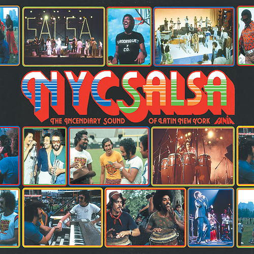 NYC Salsa: The Incendiary Sound Of Latin New York by Various Artists