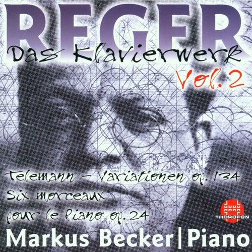 Max Reger: Das Klavierwerk Vol. 2 von Markus Becker