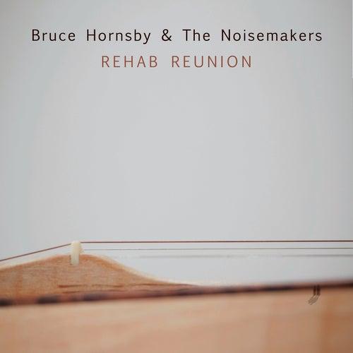 Rehab Reunion von Bruce Hornsby