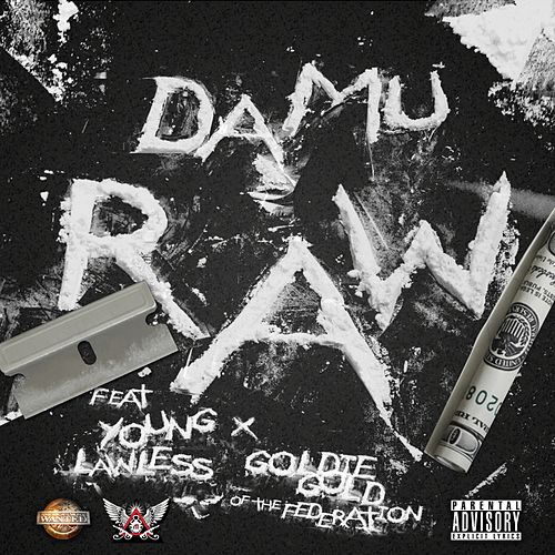 Raw (feat. Young Lawless & Goldie Gold) - Single von Damu