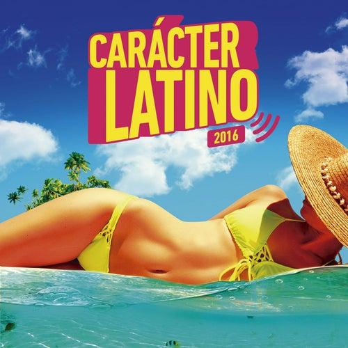 Carácter Latino 2016 de Various Artists