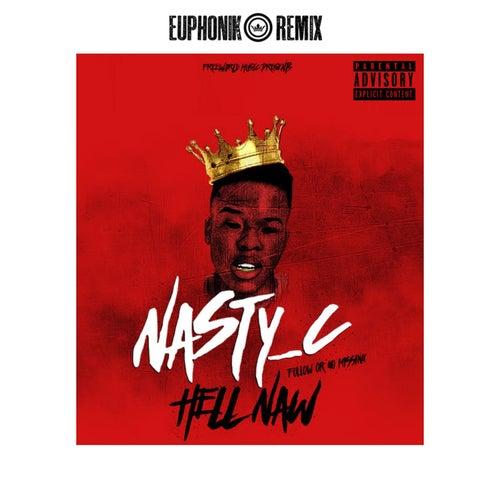 Hell Naw (Euphonik Remix) de Nasty C