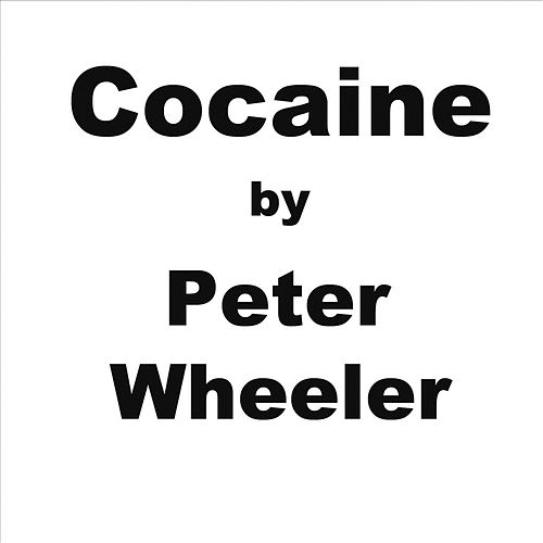 Cocaine de Peter Wheeler