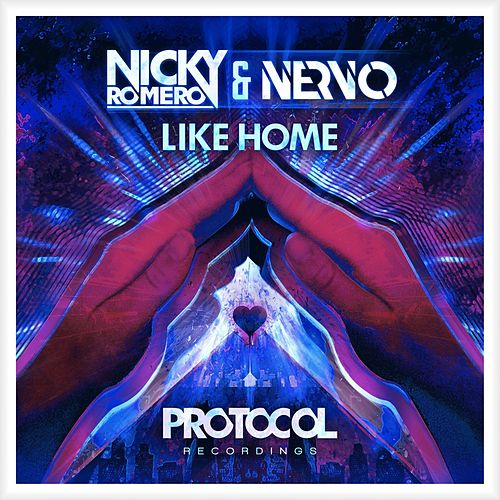 Like Home von Nicky Romero