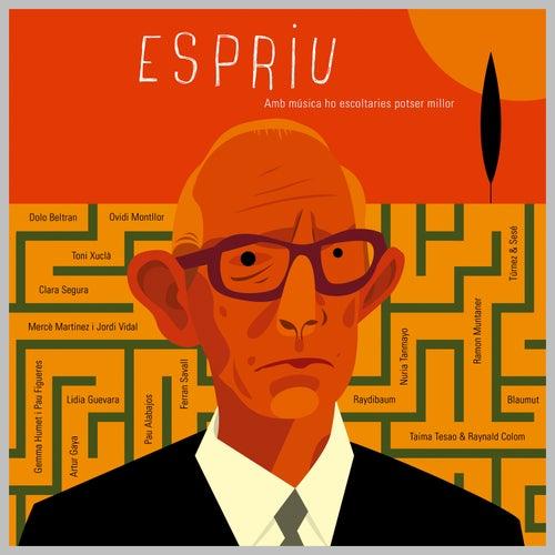 Amb Música Ho Escoltaries Potser Millor (Del Centenari de Salvador Espriu) by Various Artists
