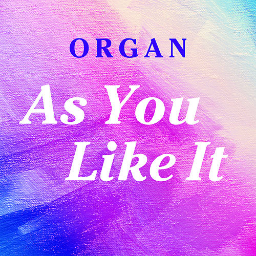 Organ as You Like It von Barry Hall