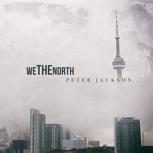 We the North by Peter Jackson