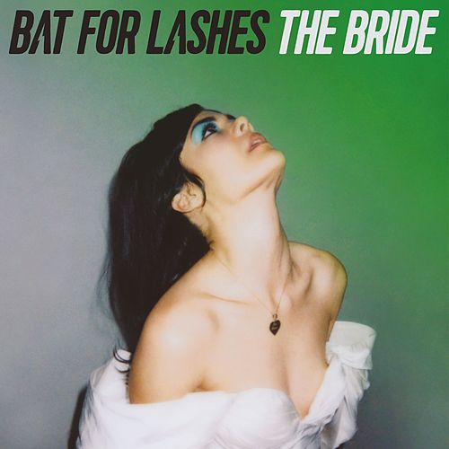 The Bride by Bat For Lashes