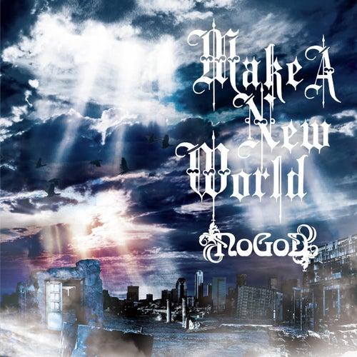 Make a New World by NoGoD