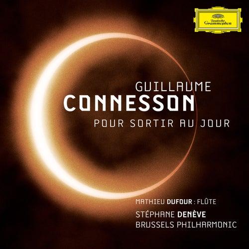 Guillaume Connesson - Pour sortir au jour by Stéphane Denève