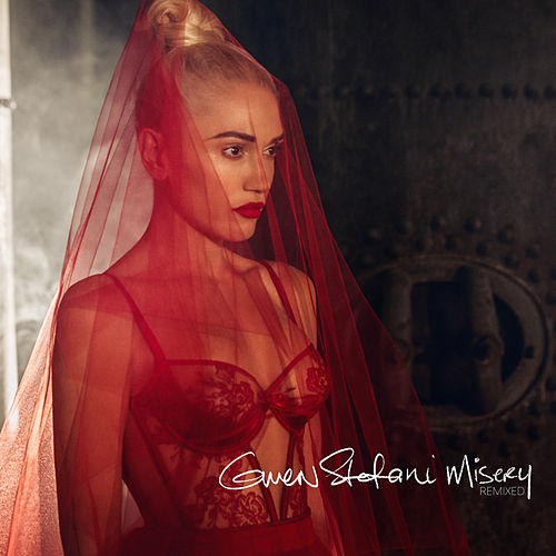 Misery (Remixed) by Gwen Stefani