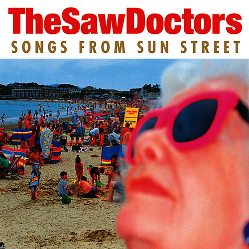 Songs From Sun Street von The Saw Doctors