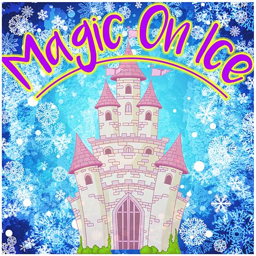 Magic on Ice by Various Artists