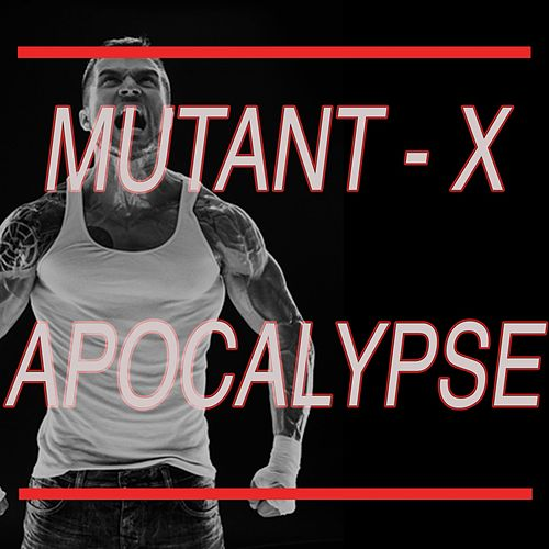 Mutant-X! Superhero Apocalypse by Various Artists