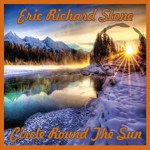 Circle Round the Sun de Eric Richard Stone