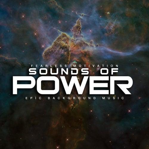 Sounds of Power (Epic Background Music) de Fearless Motivation Instrumentals