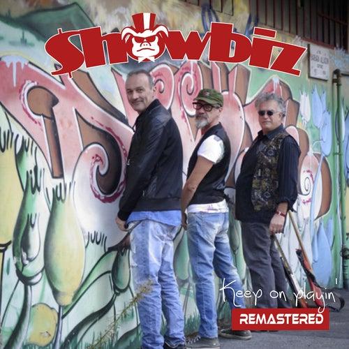 Keep On Playin' Remastered de Showbiz
