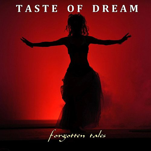 Forgotten Tales von Taste of Dream