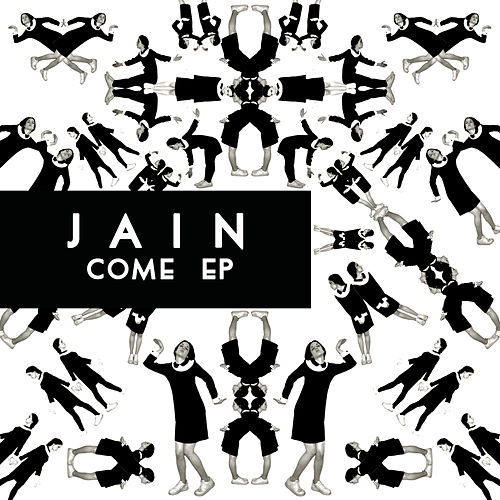 Come EP by Jain