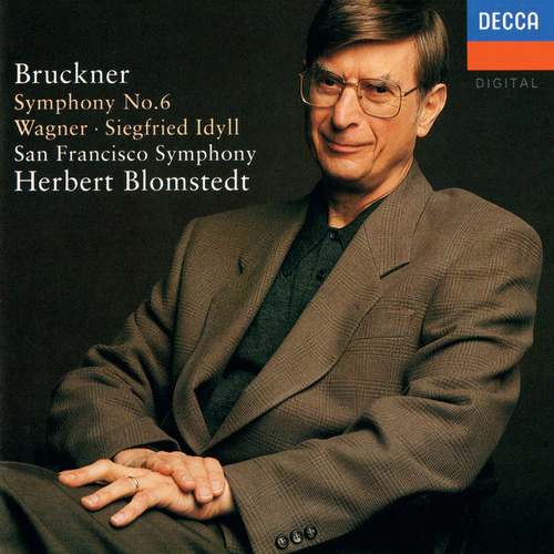 Bruckner: Symphony No. 6 / Wagner: Siegfried Idyll de San Francisco Symphony