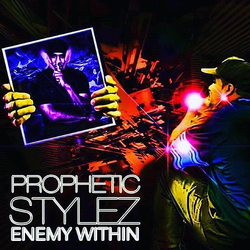 Enemy Within by Prophetic Stylez