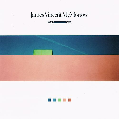 We Move de James Vincent McMorrow