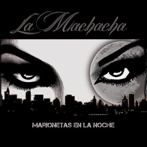 Marionetas en la Noche by Machacha
