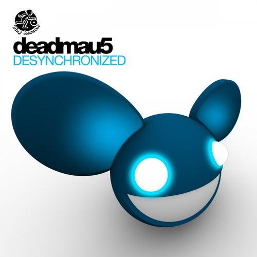 Desynchronized de Deadmau5