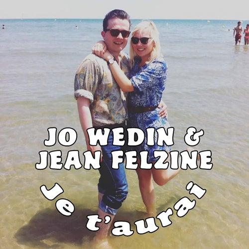 Je t'aurai de Jo Wedin & Jean Felzine