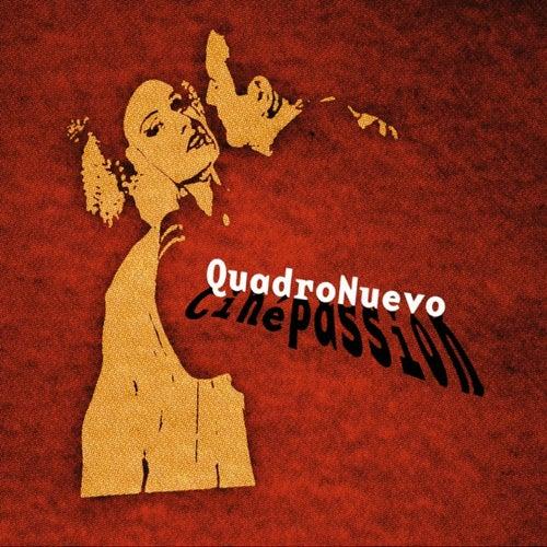 Ciné Passion von Quadro Nuevo
