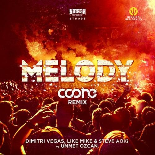 Melody (Coone Remix) de Dimitri Vegas & Like Mike, Quintino