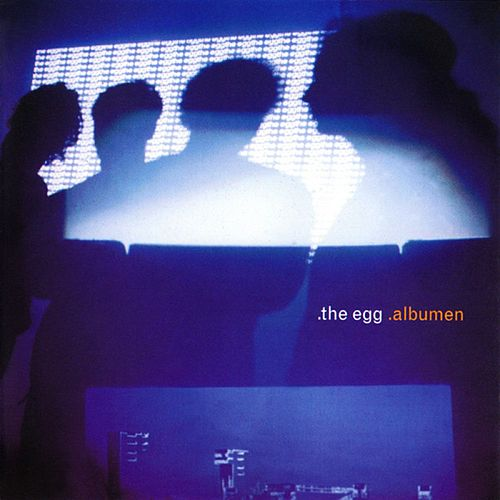 Albumen von The Egg