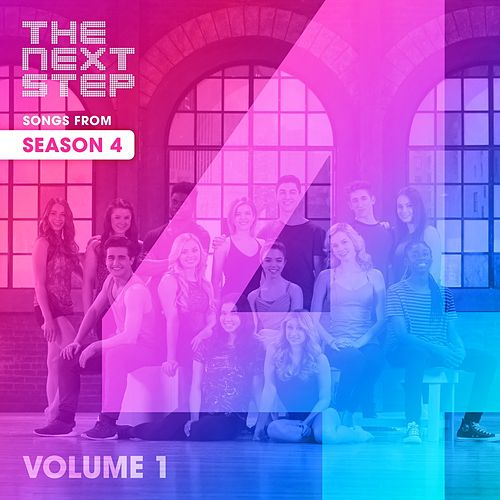 Songs from The Next Step: Season 4 Volume 1 by The Next Step