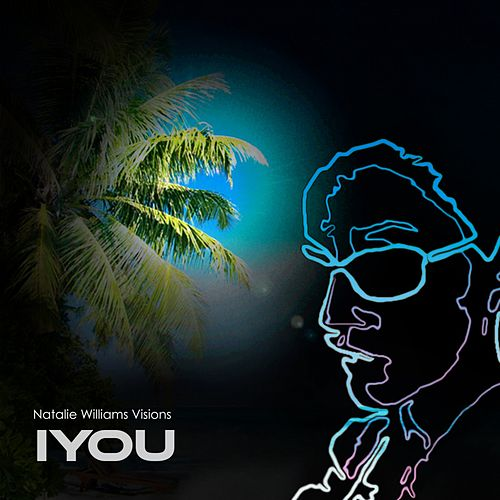 Iyou von Natalie Williams Visions