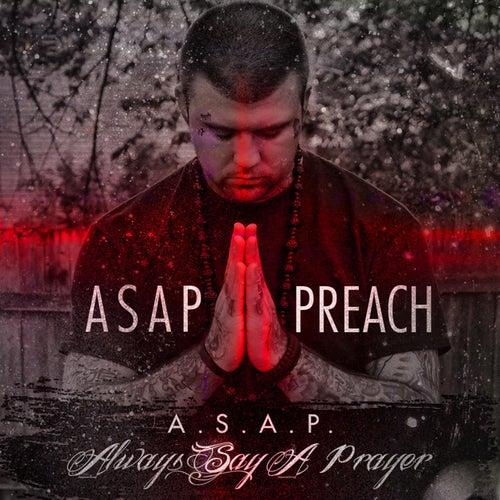 Always Say a Prayer by Asap Preach
