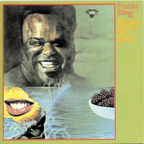 Woman Across The River de Freddie King