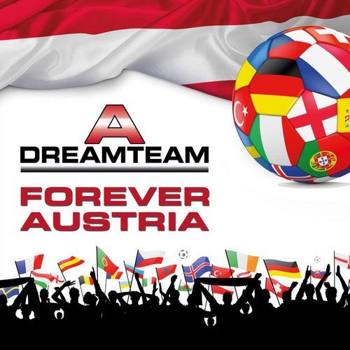 Forever Austria von DREAM TEAM