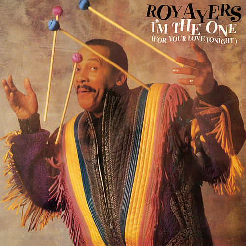 I'm The One (For Your Love Tonight) [Bonus Tracks] by Roy Ayers