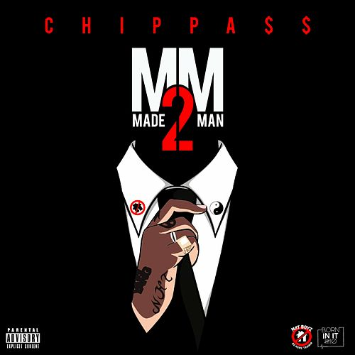 Made Man 2 von Chippass