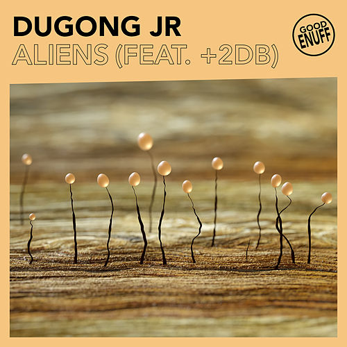 Aliens (feat. +2dB) by Dugong Jr