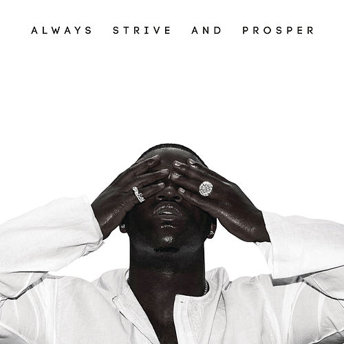 ALWAYS STRIVE AND PROSPER von A$AP Ferg